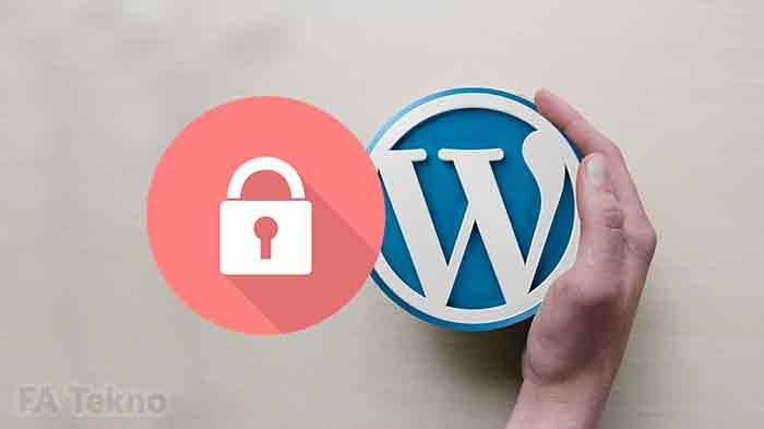 Perketat keamanan wordpress dengan cara ini