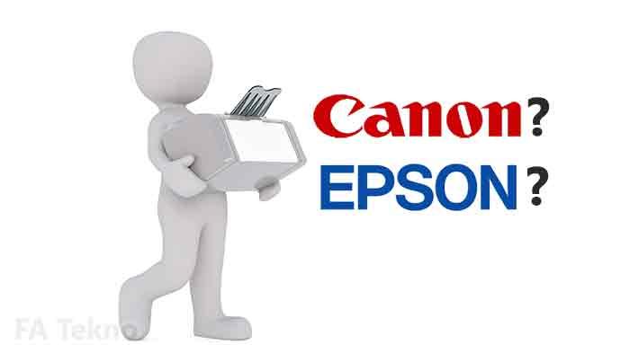 Pilih printer epson atau canon