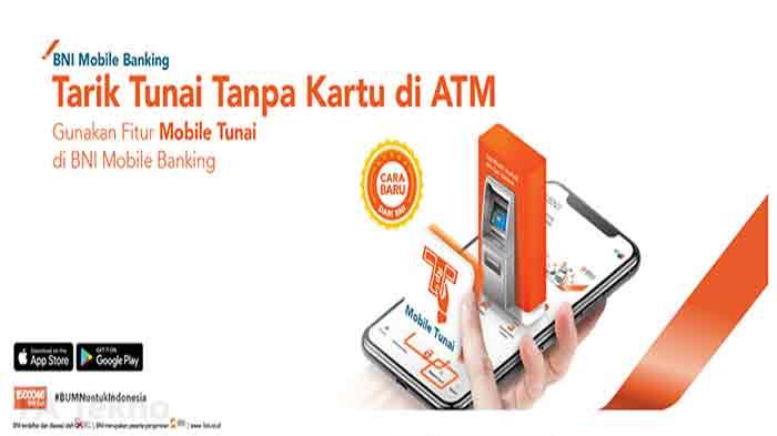 BNI Mobile Tunai-Tarik Uang Tanpa Kartu di ATM